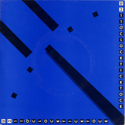 U2 - 11 O'Clock Tick Tock (non-album single) [1980]